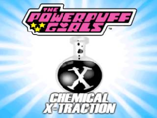 Powerpuff Girls, The - Chemical X-Traction
